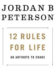 12 Rules for Life : An Antidote to Chaos by Jordan Peterson *PAPERBACK*