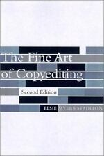 The Fine Art of Copyediting: By Elsie Myers Stainton