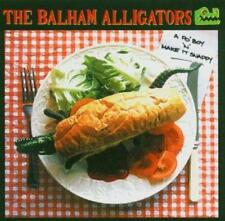 THE BALHAM ALLIGATORS - A PO' BOY N MAKE IT SNAPPY (New Sealed) CD Country Cajun