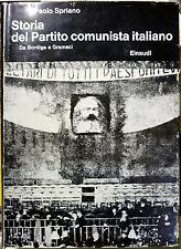Paolo Spriano, Storia del Partito comunista italiano – Vol. I (Da Bordiga a G...