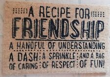 "COIR NOVELTY DOOR MAT ""RECIPE FOR FRIENDSHIP"" FLOOR MAT"