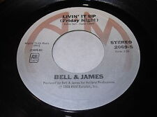 Bell & James: Livin' It Up (Friday Night) / Don't Let 45 - Modern Soul