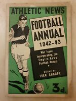 ATHLETIC NEWS FOOTBALL ANNUAL 1942-43 WAR ISSUE Edited by Ivan Sharpe