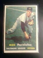 1957 TOPPS #116 Mike Fornieles Orioles Nm NrMt SHARP Well Centered High Grade