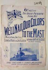 We'll Nail Our Colors to The Mast,Joe Slater,HMS Australia,WW1,C.1914