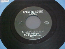 BUCKINGHAMS 45 1960'S GARAGE ROCK spectra-sound FIRST PRESS chicago SWEETS rare