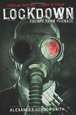 Lockdown: Escape from Furnace 1 by Alexander Gordon Smith