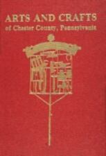 Arts and Crafts of Chester County, Pennsylvania