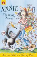 Crazy Jobs: Annie The Gorilla Nanny,Jeanne Willis