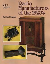 New, Radio Manufacturers of The 1920's : Vol 2, Freed-Eisemann to Priess