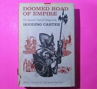 Doomed Road of Empire by Hodding Carter 1963 First Edition 1st Printing HC DJ .