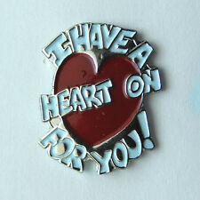 I Have A Heart On For You Funny Lapel Pin Badge 3/4 Inch