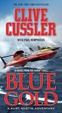 Blue Gold: A Kurt Austin Adventure (A Novel from the NUMA Files, Book 2) by Kem