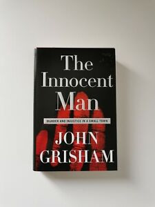 THE INNOCENT MAN By John Grisham Hardcover First Edition