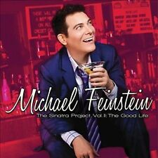 The Sinatra Project, Vol. 2: The Good Life by Michael Feinstein (CD, 2011) NEW