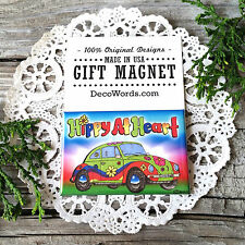 * HIPPY AT HEART * Gift Magnet * Flower power VW Bug Beetle * hippie *  USA New