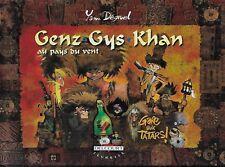 GENZ GYS KHAN T. 3 : GARE AUX TATARS ! - YANN DEGRUEL - E.O. -2001- DELCOURT