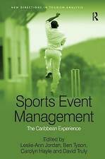 Sports Event Management: The Caribbean Experience by Taylor & Francis Ltd...