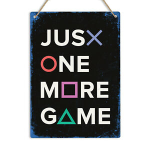 JUST ONE MORE GAME PS4 PS5 Metal Sign Plaque PlayStation Gaming Bedroom Man Cave