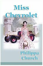 Miss Chevrolet by Church, Philippa  New 9781911368021 Fast Free Shipping,,