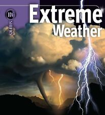 Extreme Weather by Barbara G. Levine and H. Michael Mogil (2011, Hardcover)