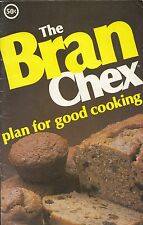 THE BRAN CHEX PLAN FOR GOOD COOKING VINTAGE COOKBOOK BRAN CHEX CEREAL RECIPES
