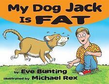 My Dog Jack Is Fat (Hardback or Cased Book)