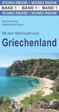 Mit dem Wohnmobil nach Griechenland von Reinhard Schulz und Waltraud Roth-Schulz (2015, Kunststoffeinband)