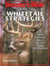 Shooter's Bible Guide To Whitetail Strategies by Peter J. Fiduccia - PB