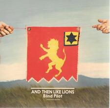 Blind Pilot, And Then Like Lions; 10 track Promo-ADV CD