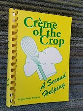CREME OF THE CROP A Second Helping  Waco Texas Cookbook by Jane Winchell