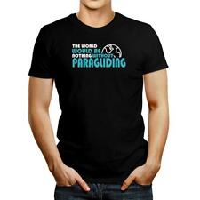 New listing The world would be nothing without Paragliding T-shirt