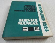 Service Manual Chevrolet Impala Caprice Camaro Malibu Monte Carlo 1981