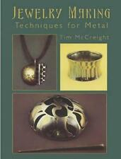 Jewelry Making. Techniques for Metal by McCreight, Tim (Paperback book, 2005)