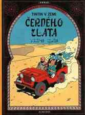 Tintin AU PAYS DE L' OR NOIR Hergé album Tchèque Originale CZECH Edition milou