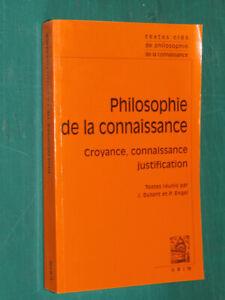Philiosophie de la connaissance textes réunis par J. DUTANT et P. ENGEL