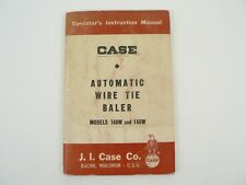 VTG J.I. Case 140W 160W Automatic Wire Tie Baler Servicing Owners Manual 1958