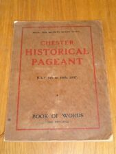 CHESTER HISTORICAL PAGEANT JULY 5TH-10TH 1937 BOOK OF WORDS QUEEN MARY