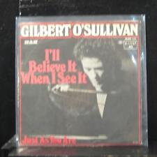 "Gilbert O'Sullivan - I'll Believe It When I See It 7"" VG 6.11 727 AC Germany 45"