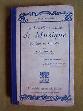"""""""la deuxième année de Musique-solfège et chants """"d' Antonin Marmontel (1927)"""