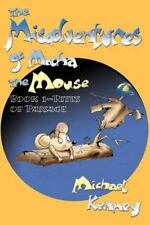 The Misadventures of Mocha the Mouse by Michael Kenny (2000, Paperback)