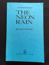 THE NEON RAIN - UNCORRECTED PROOF BY JAMES LEE BURKE
