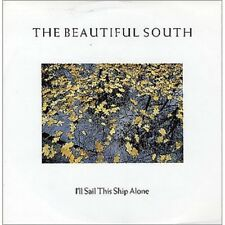 """7"""" 45RPM I'll Sail This Ship Alone/But 'Til Then by The Beautiful South from Go!"""
