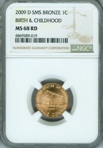 2009 D LINCOLN CENT BIRTH & CHILDHOOD NGC MS68 RED SMS