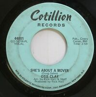 Hear! Northern Soul 45 Otis Clay - She'S About A Mover / You Don'T Miss Your Wat