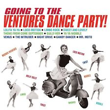 THE VENTURES  GOING TO DANCE PARTY!  NEW & SEALED CD INSTRUMENTAL ROCK AND ROLL