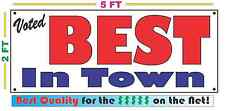 VOTED BEST IN TOWN BANNER Sign NEW