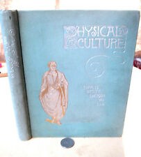 PHYSICAL CULTURE,1891,Charles Wesley Emerson M.D.,Illust
