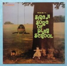 CAROL CHELL~SING A SONG OF PLAYSCHOOL~1975 UK 17-TRACK VINYL LP~BBC REC 212