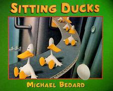 Sitting Ducks, Michael Bedard